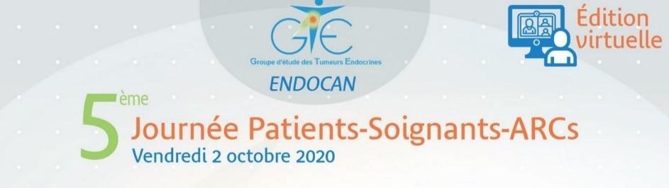 Journée Patients – Soignants – ARCs GTE-ENDOCAN 2020 Avec le Support d'APTED