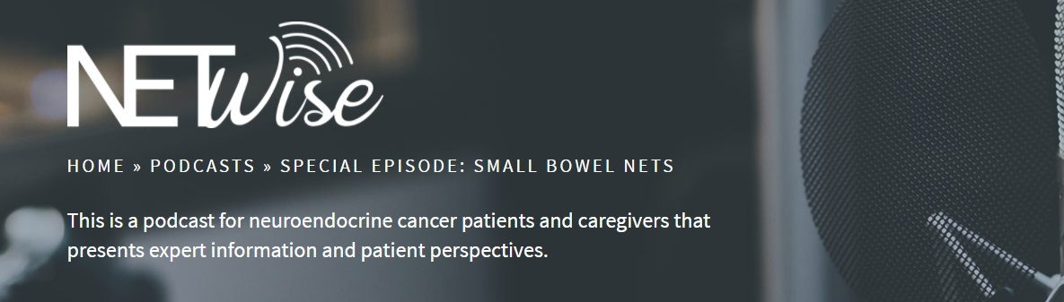 NETRF Podcast on Small Bowel NETs